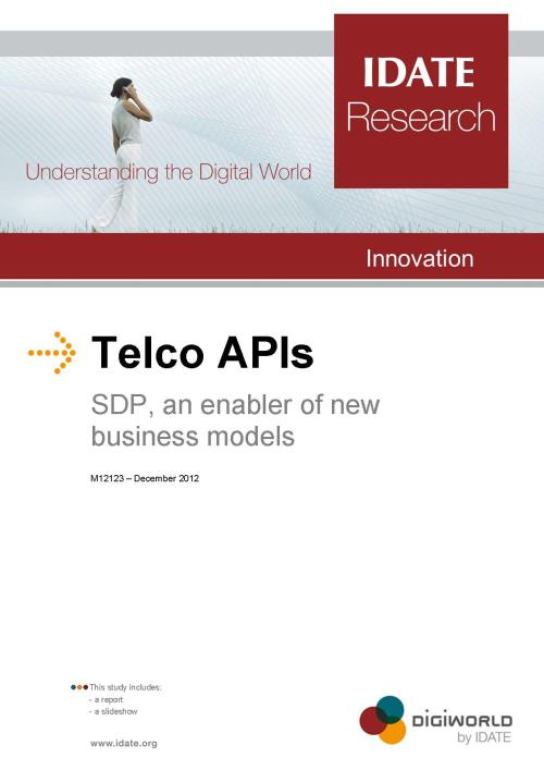 Telco APIs - Service Delivery Platforms, an Enabler of New Business Models - Product Image
