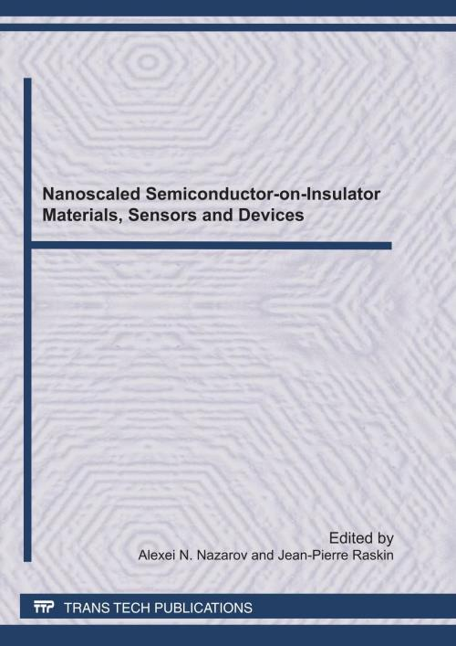 Nanoscaled Semiconductor-on-Insulator Materials, Sensors and Devices - Product Image