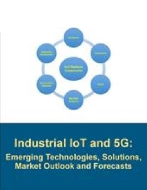 Industrial Iot And 5g Emerging Technologies Solutions