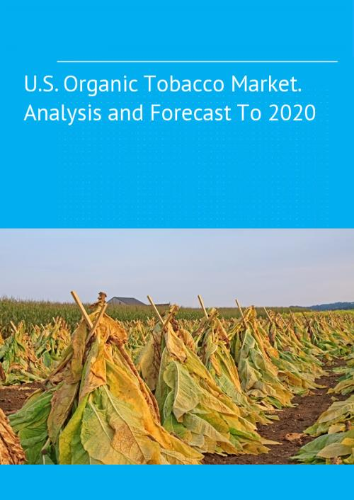 organic tobacco market size and forecast Research corridor recently added new report titled organic tobacco market report - global trends, market share, industry size, growth, opportunities, and market forecast - 2018 – 2026 to its repertoire.