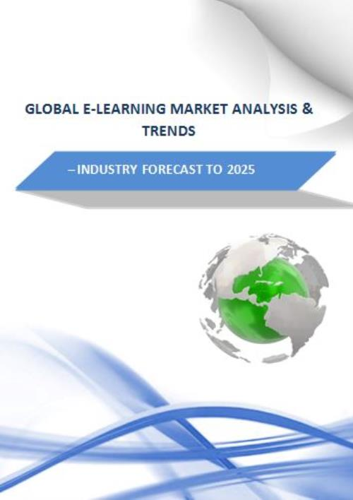 Global E Learning Market Analysis Amp Trends Industry