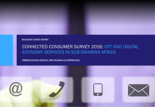 Connected Consumer Survey 2016: OTT and Digital Economy ...
