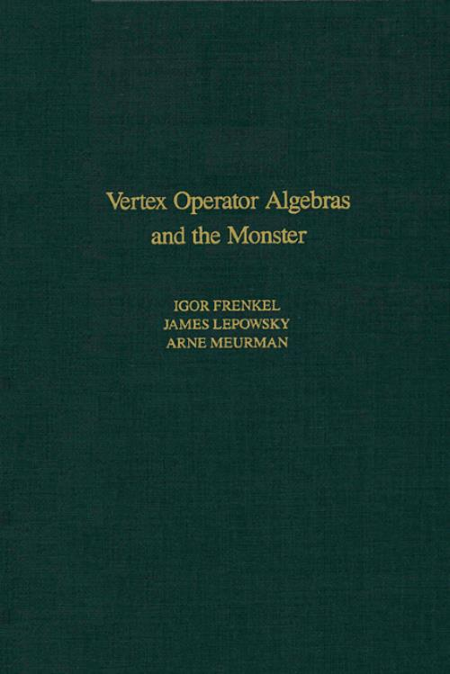 Vertex Operator Algebras and the Monster, Vol 134. Pure and Applied Mathematics - Product Image