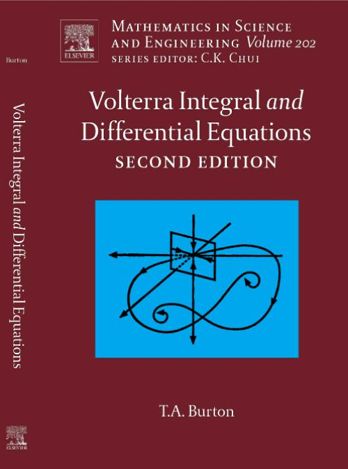 Volterra Integral and Differential Equations, Vol 202. Edition No. 2. Mathematics in Science and Engineering - Product Image