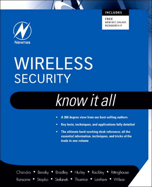 Wireless Security: Know It All. Newnes Know It All - Product Image