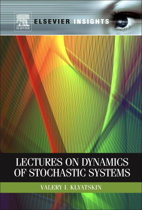 Lectures on Dynamics of Stochastic Systems - Product Image