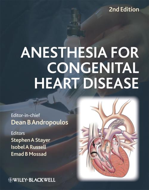 Anesthesia for Congenital Heart Disease. 2nd Edition - Product Image