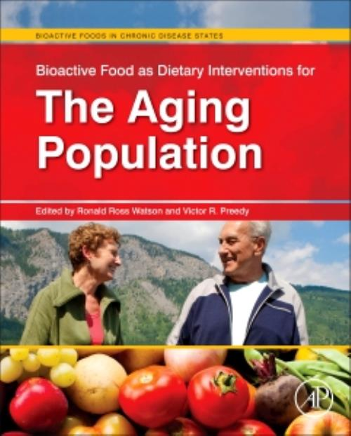 Bioactive Food as Dietary Interventions for the Aging Population - Product Image
