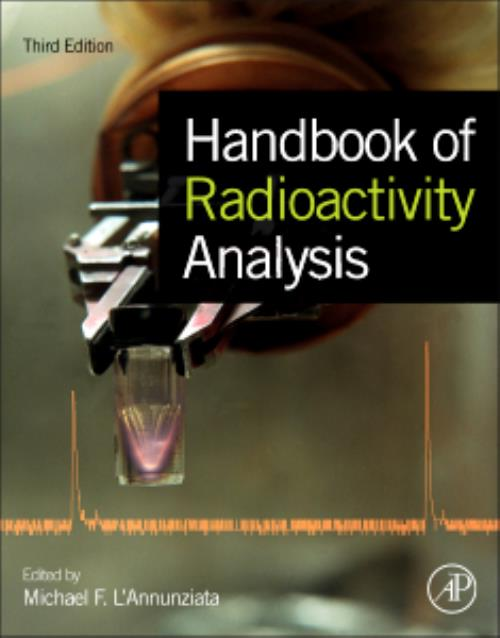 Handbook of Radioactivity Analysis. Edition No. 3 - Product Image