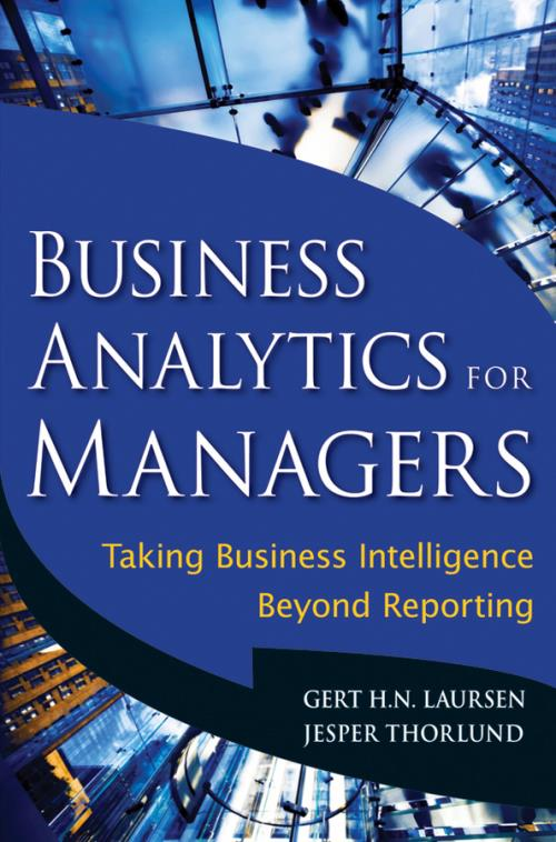 Business Analytics for Managers. Taking Business Intelligence Beyond Reporting - Product Image