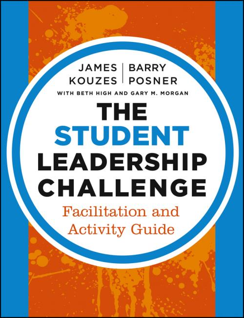 The Student Leadership Challenge. Facilitation and Activity Guide. J-B Leadership Challenge: Kouzes/Posner - Product Image