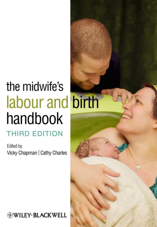 The Midwife's Labour and Birth Handbook. 3rd Edition - Product Image