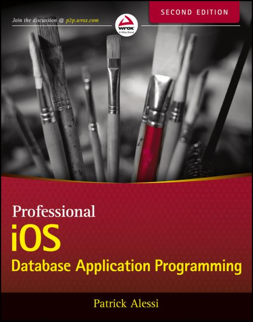 Professional iOS Database Application Programming. 2nd Edition - Product Image