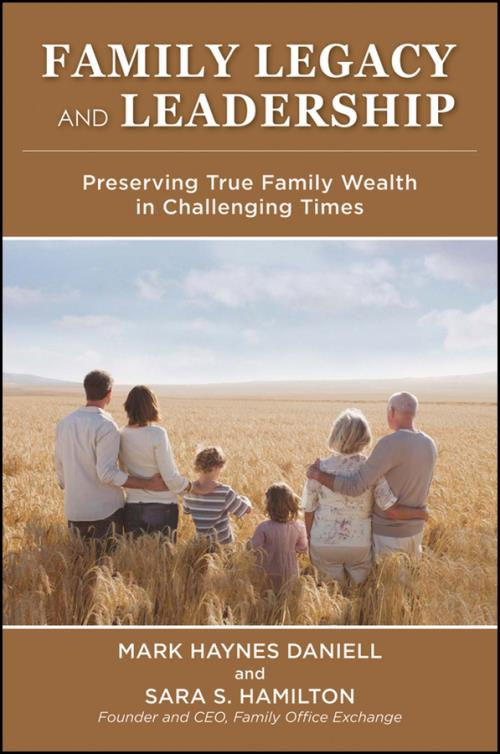 Family Legacy and Leadership. Preserving True Family Wealth in Challenging Times - Product Image