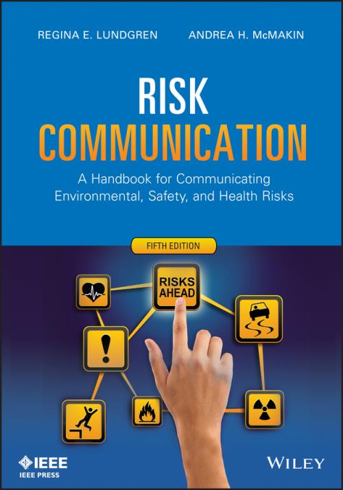 Risk Communication. A Handbook for Communicating Environmental, Safety, and Health Risks. 5th Edition - Product Image