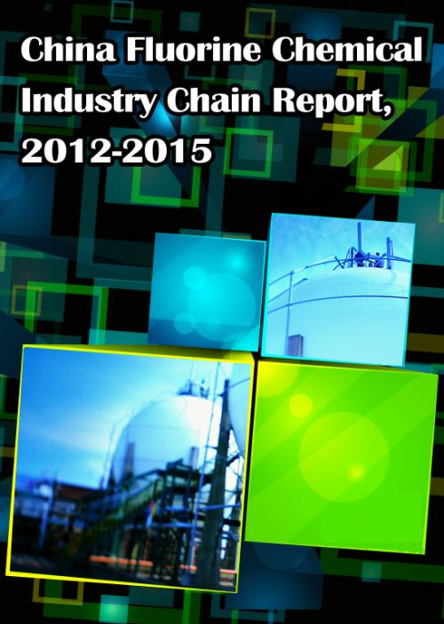 China Fluorine Chemical Industry Chain Report, 2012-2015 - Product Image
