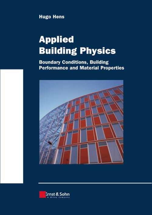 Applied Building Physics. Boundary Conditions, Building Peformance and Material Properties - Product Image