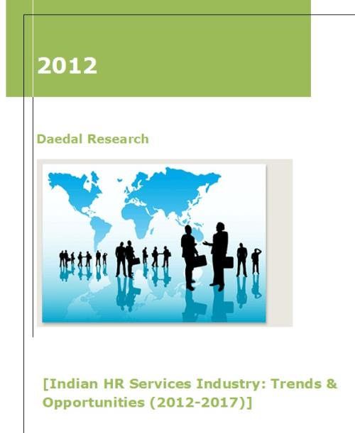 Indian HR Services Industry: Trends & Opportunities (2012-2017) - Product Image