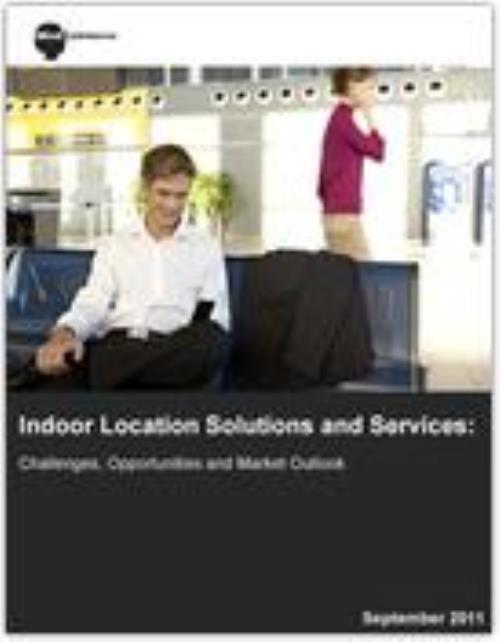 Indoor Location Solutions and Services: Challenges, Opportunities and Market Outlook - Product Image