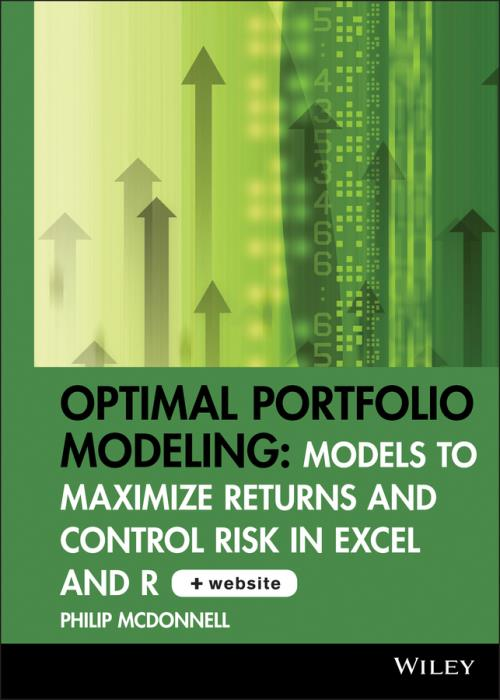 Optimal Portfolio Modeling. Models to Maximize Returns and Control Risk in Excel and R CD-ROM includes Models Using Excel and R. Wiley Trading - Product Image