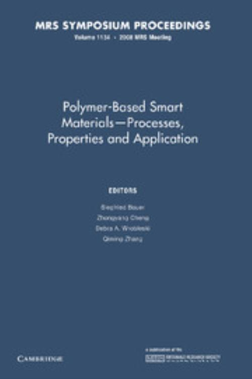 Polymer-Based Smart Materials — Processes, Properties and Application: Volume 1134. MRS Proceedings - Product Image