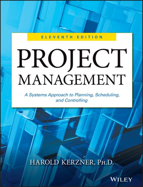 Project Management. A Systems Approach to Planning, Scheduling, and Controlling. 11th Edition - Product Image