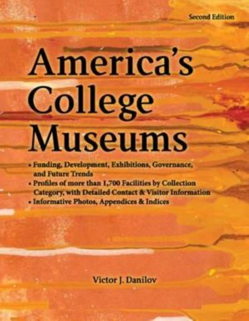 America's College Museums Handbook & Directory Second Edition - Product Image