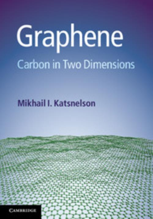 Graphene. Carbon in Two Dimensions - Product Image