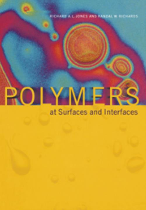 Polymers at Surfaces and Interfaces - Product Image