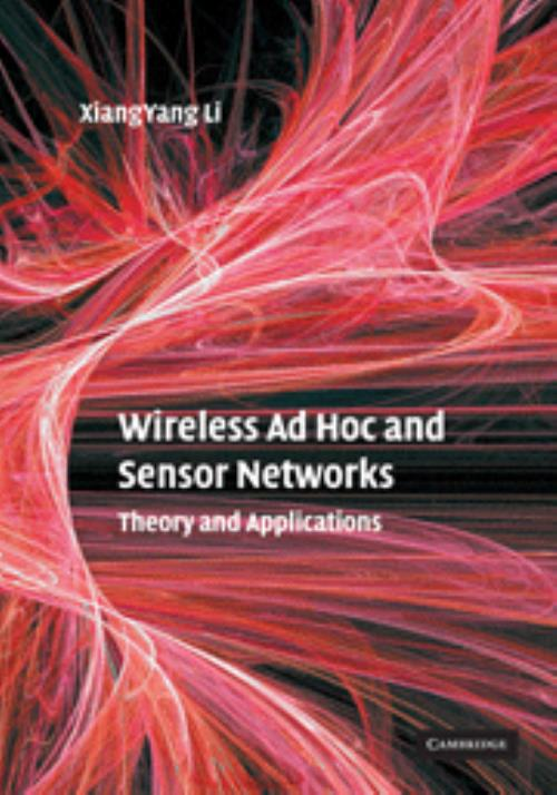 Wireless Ad Hoc and Sensor Networks. Theory and Applications - Product Image