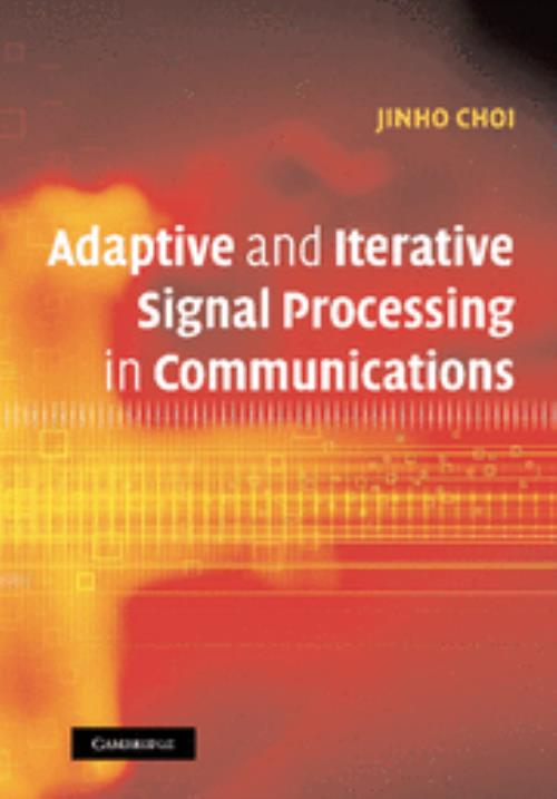 Adaptive and Iterative Signal Processing in Communications - Product Image