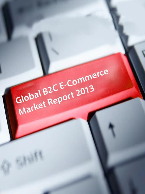 Global B2C E-Commerce Trends Report 2013 - Product Image