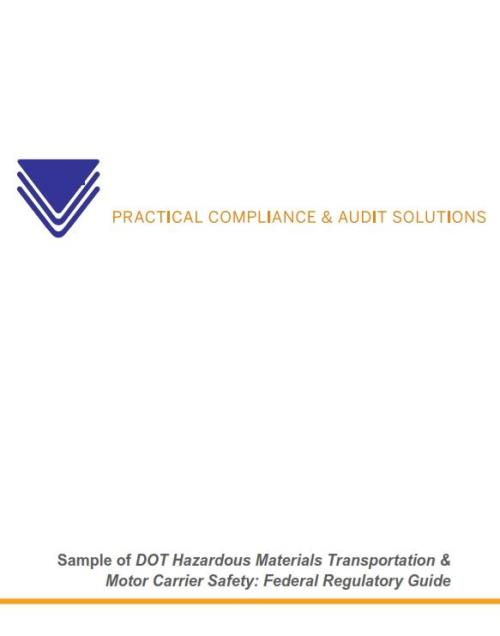 DOT Hazardous Materials Transportation and Motor Carrier Safety: Federal Regulatory Guide - Product Image