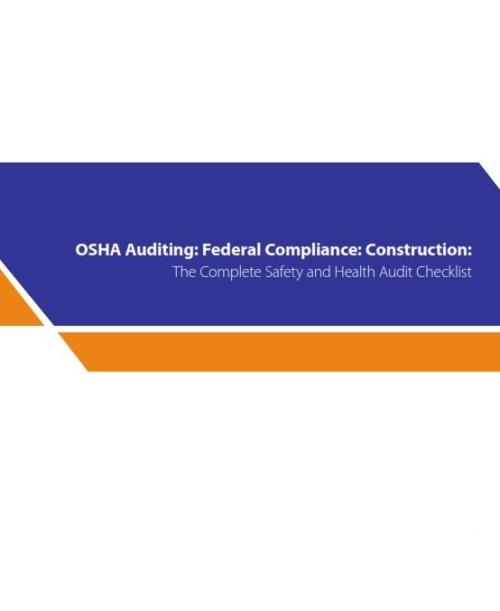 OSHA Auditing: Federal Compliance Guide Construction: Checklist - Product Image