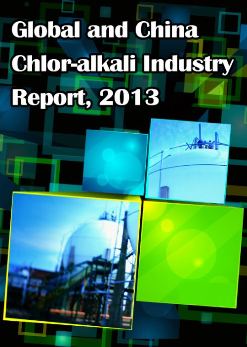 Global and Chinese Chlor-alkali Industry Report, 2013 - Product Image