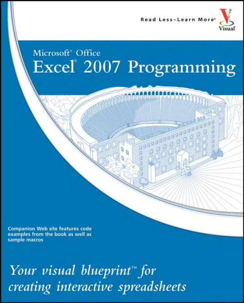 Microsoft Office Excel 2007 Programming. Your visual blueprint for creating interactive spreadsheets. Visual Blueprint - Product Image