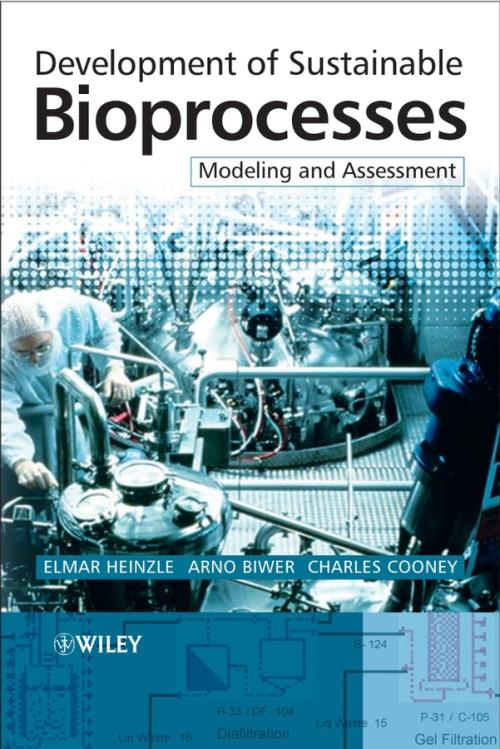Development of Sustainable Bioprocesses. Modeling and Assessment - Product Image