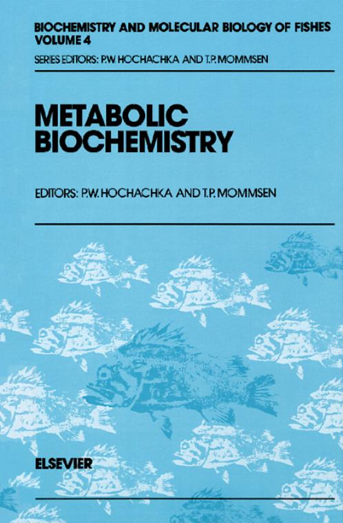 Metabolic Biochemistry, Vol 4. Biochemistry and Molecular Biology of Fishes - Product Image