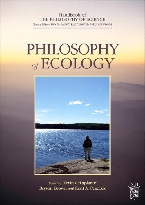 Philosophy of Ecology, Vol 11. Handbook of the Philosophy of Science - Product Image
