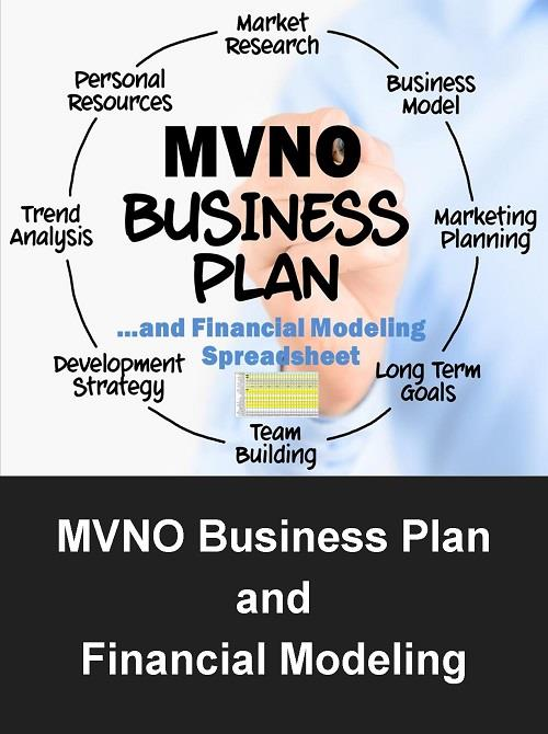 mvno business plan with financial modeling Press release issued may 27, 2012: this is a full business plan based on the launch of an illustrative mobile virtual network operator (mvno) known as contendus the plan covers all aspects of the company launch plan including market assessment, funding requirements, financial analysis, market segmentation and product differentiation.