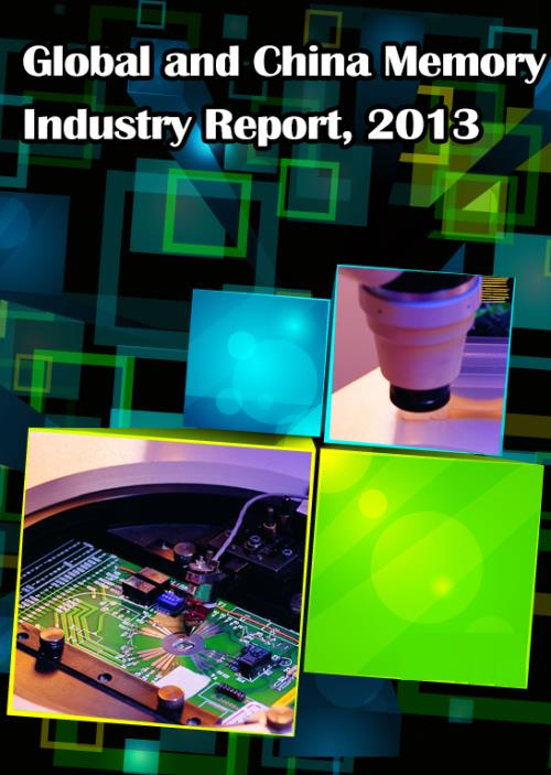 Global and Chinese Memory Industry Report, 2013 - Product Image
