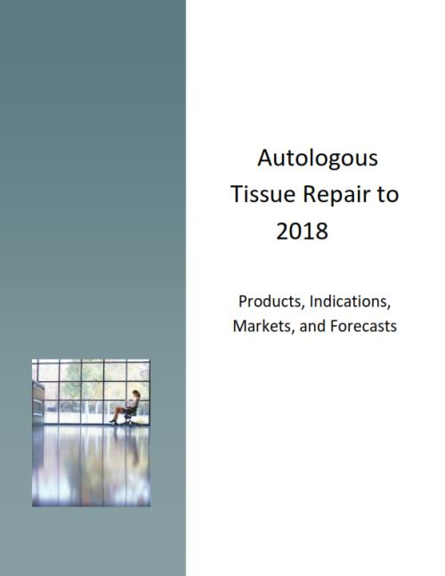 Autologous Tissue Repair to 2018. Products, Indications, Markets and Forecasts - Product Image