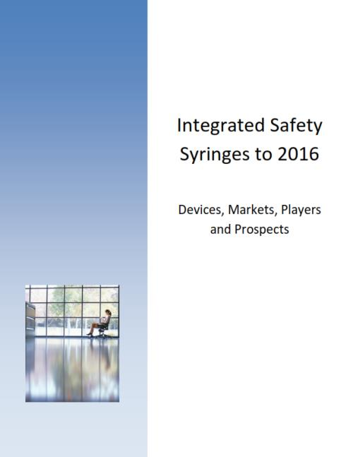 Integrated Safety Syringes to 2016: Devices, Markets Players and Prospects - Product Image
