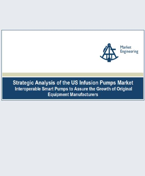 Strategic Analysis of US Infusion Pumps Market 2013: Interoperable Smart Pumps to Assure the Growth of Original Equipment Manufacturers - Product Image