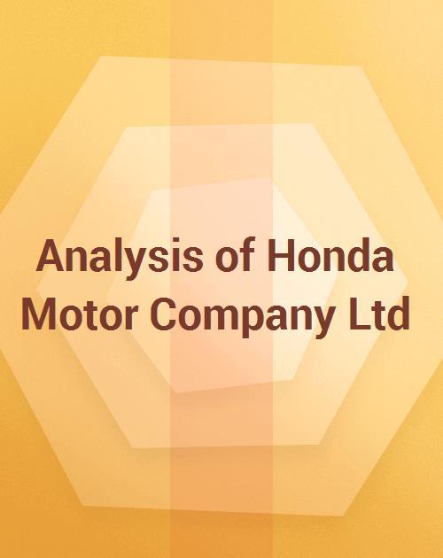 Analysis Of Honda Motor Company Ltd