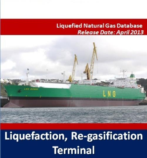Liquefied Natural Gas Database: Liquefaction, Re-gasification Terminal - Product Image
