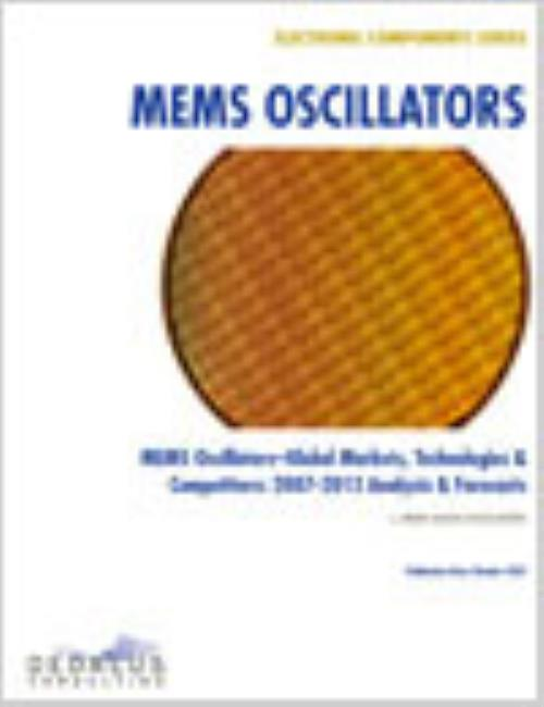 MEMS Oscillators - Global Markets, Technologies & Competitors: 2012-2018 Analysis & Forecasts - Product Image