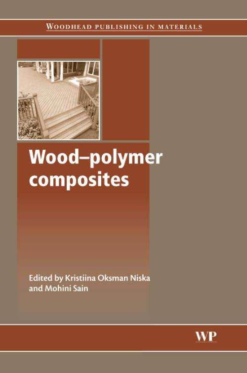 Wood-Polymer Composites. Woodhead Publishing Series in Composites Science and Engineering - Product Image