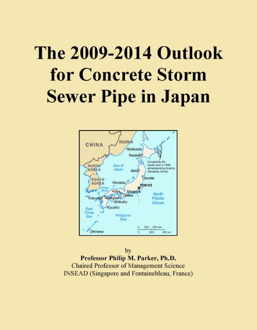 The 2009-2014 Outlook for Concrete Storm Sewer Pipe in Japan - Product Image