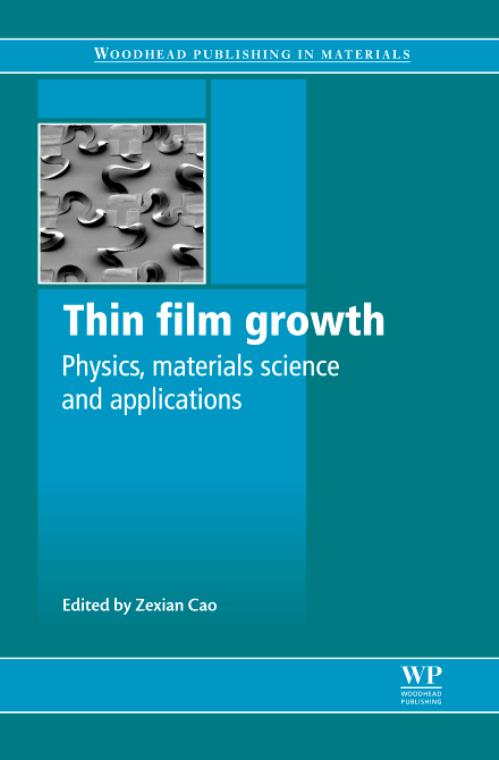 Thin Film Growth. Woodhead Publishing Series in Electronic and Optical Materials - Product Image